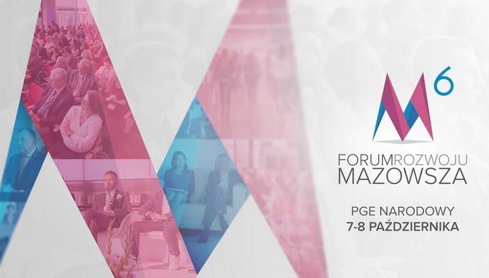 6. Forum Rozwoju Mazowsza - 7-8 października
