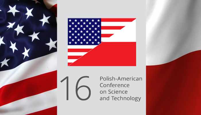 16th Polish American Conference on Science and Technology ...